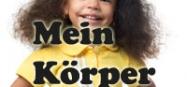 Kindergarten Projekt und Thema Mein Körper