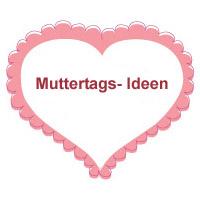 Muttertag Basteln Und Spiele Kindergarten Und Kita Ideen
