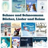 Schnee und Schneemann Bücher, Lieder und Reime für Kinder