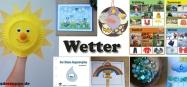 Projekt Wetter - Basteln und Spielideen für Kindergarten und Kita